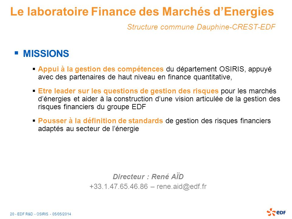 Le laboratoire Finance des Marchés d'Energies