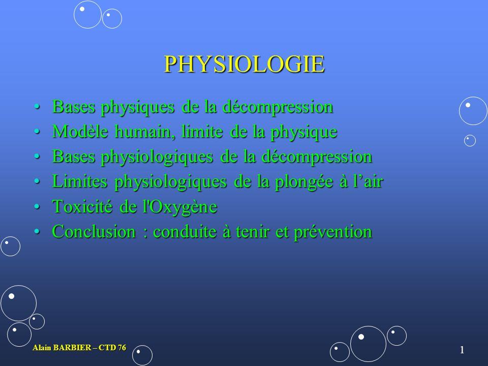 PHYSIOLOGIE Bases physiques de la décompression