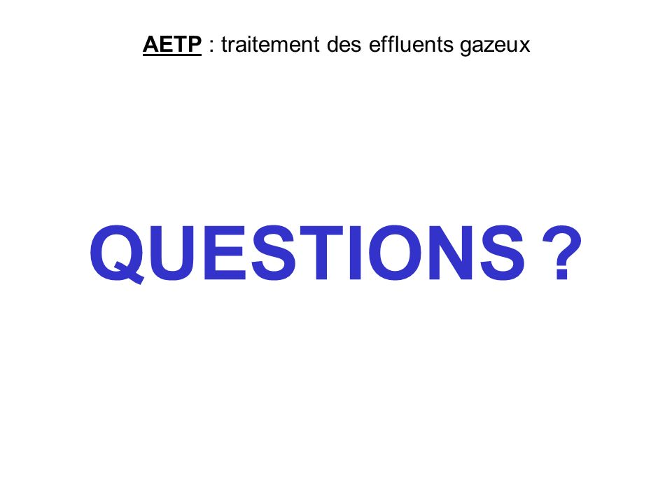 AETP : traitement des effluents gazeux