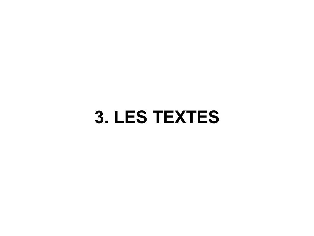 3. LES TEXTES