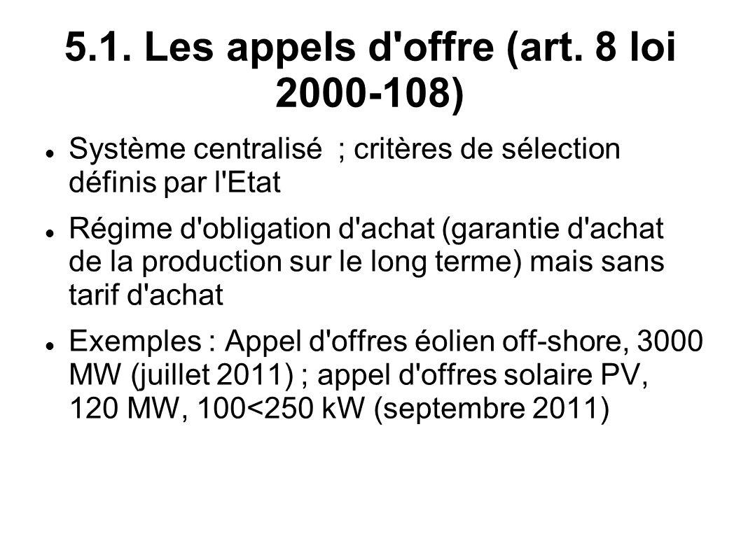 5.1. Les appels d offre (art. 8 loi 2000-108)