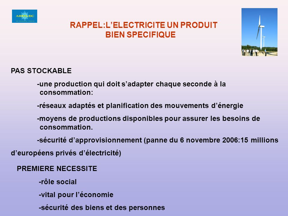 RAPPEL:L'ELECTRICITE UN PRODUIT BIEN SPECIFIQUE