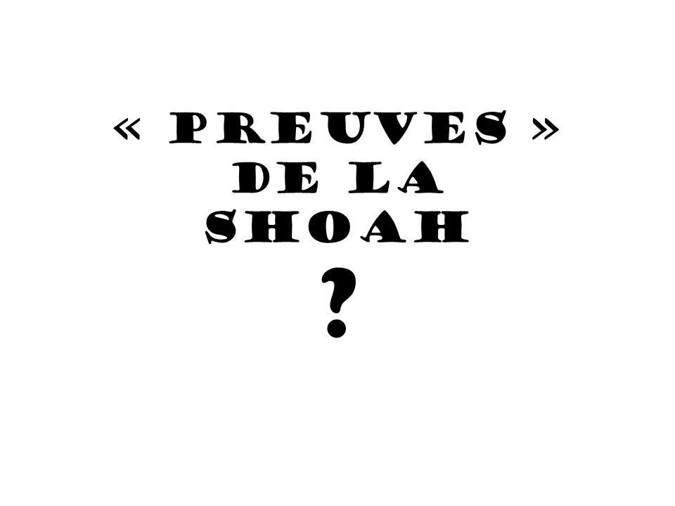 « PREUVES » de la SHOAH