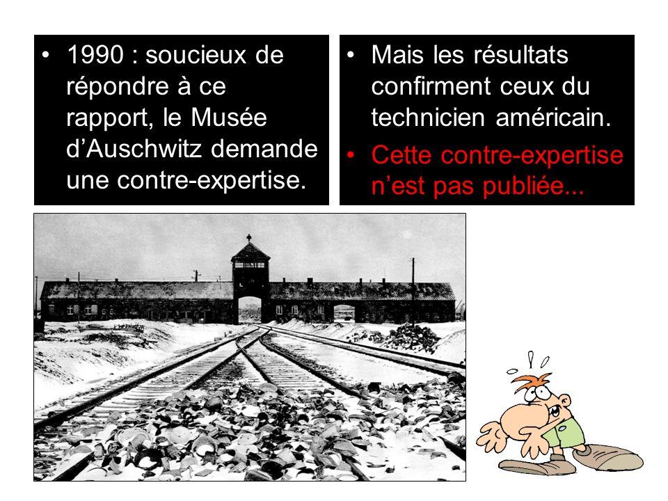 1990 : soucieux de répondre à ce rapport, le Musée d'Auschwitz demande une contre-expertise.