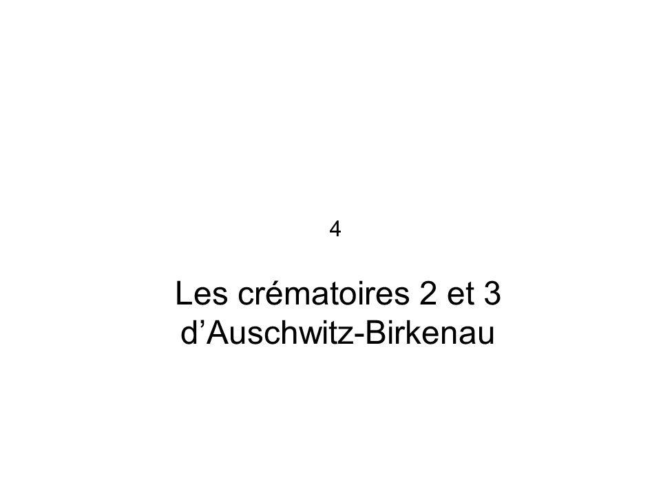 Les crématoires 2 et 3 d'Auschwitz-Birkenau