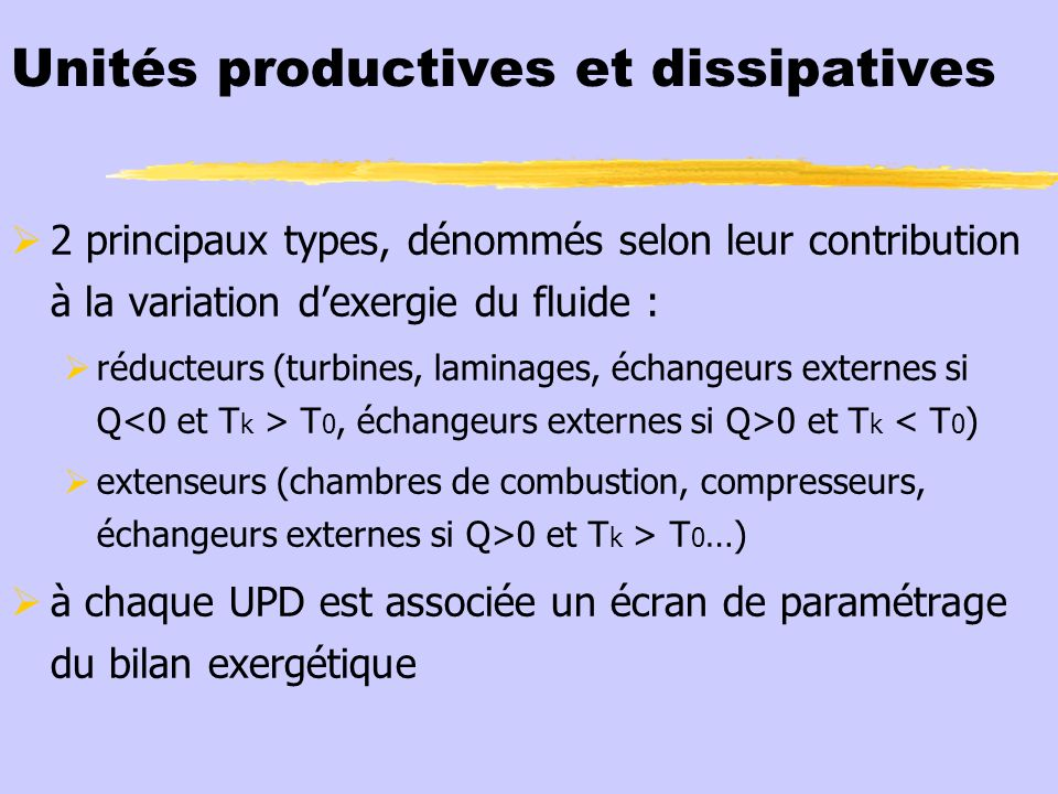 Unités productives et dissipatives
