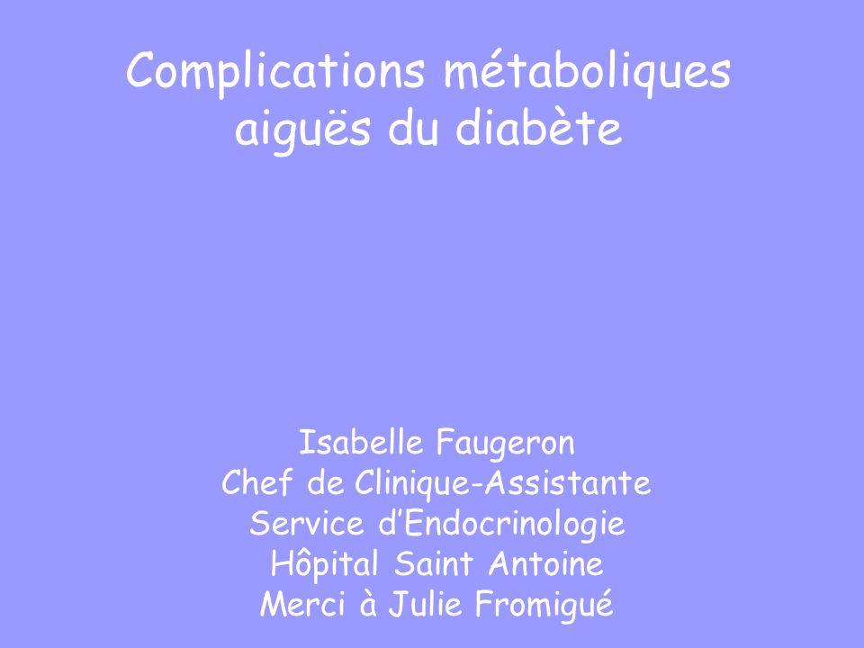 Complications métaboliques aiguës du diabète