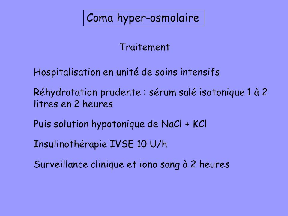 Coma hyper-osmolaire Traitement