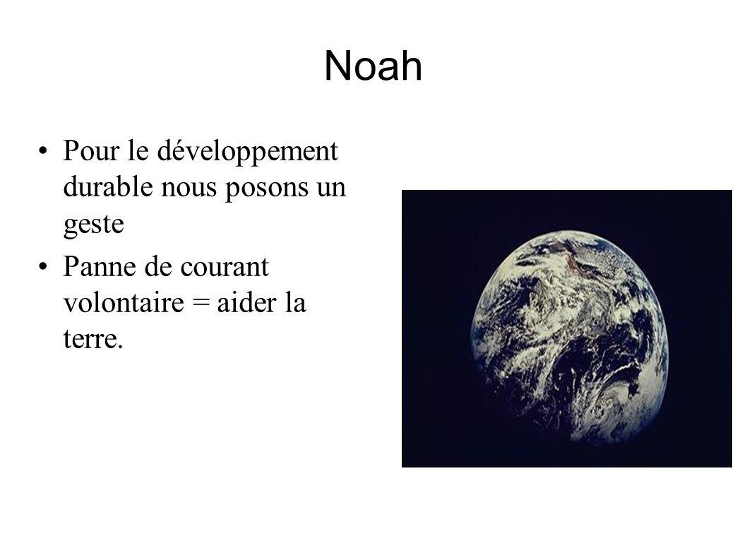 Noah Pour le développement durable nous posons un geste
