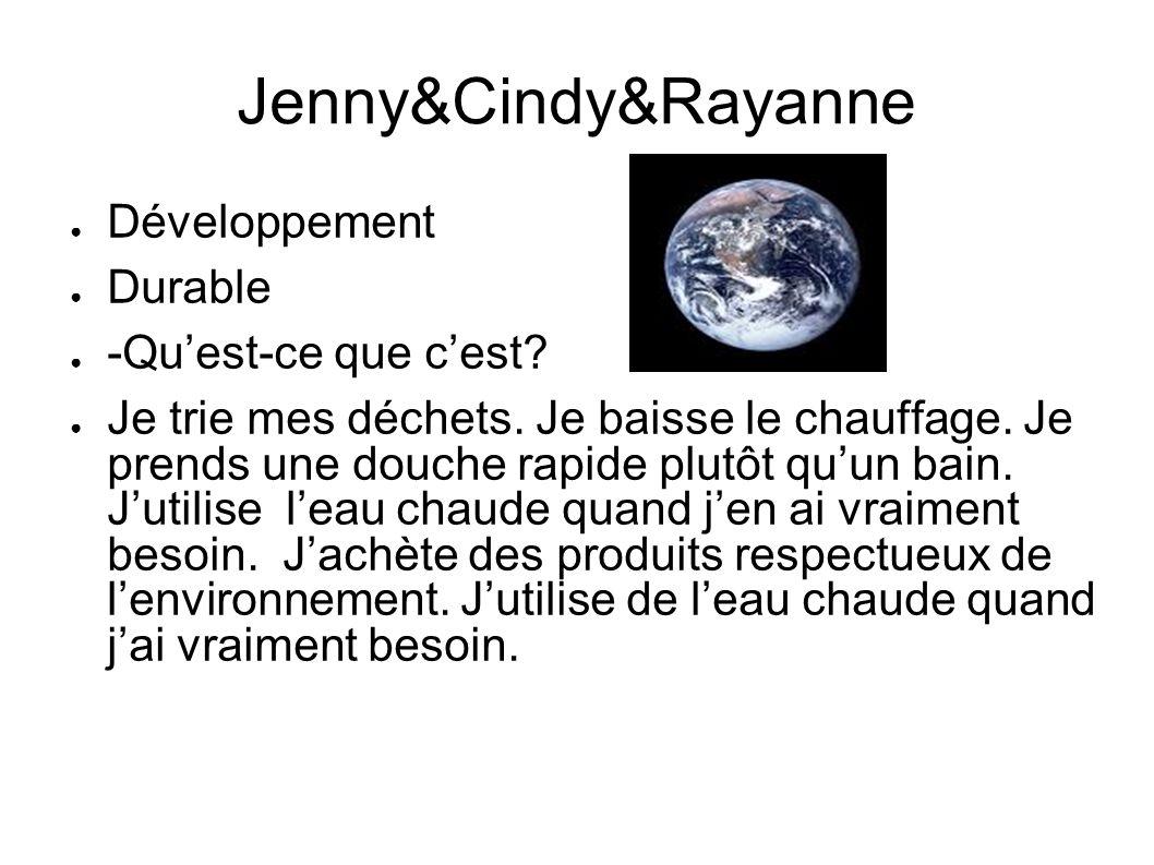 Jenny&Cindy&Rayanne Développement Durable -Qu'est-ce que c'est