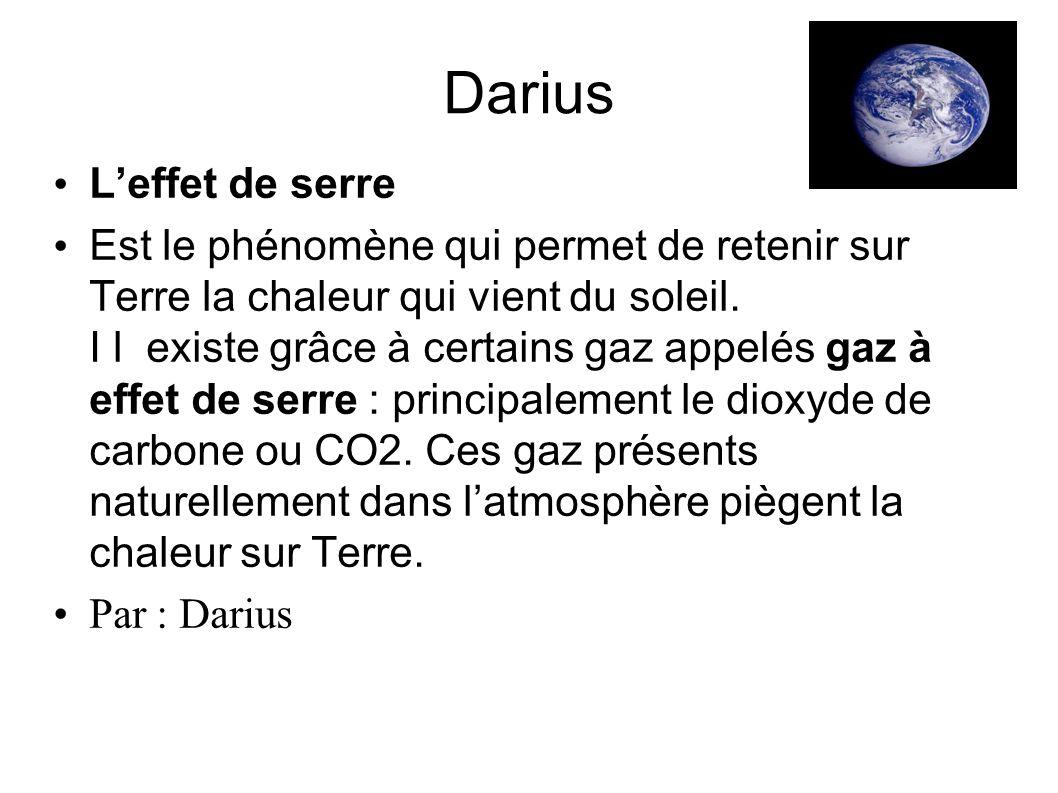 Darius L'effet de serre