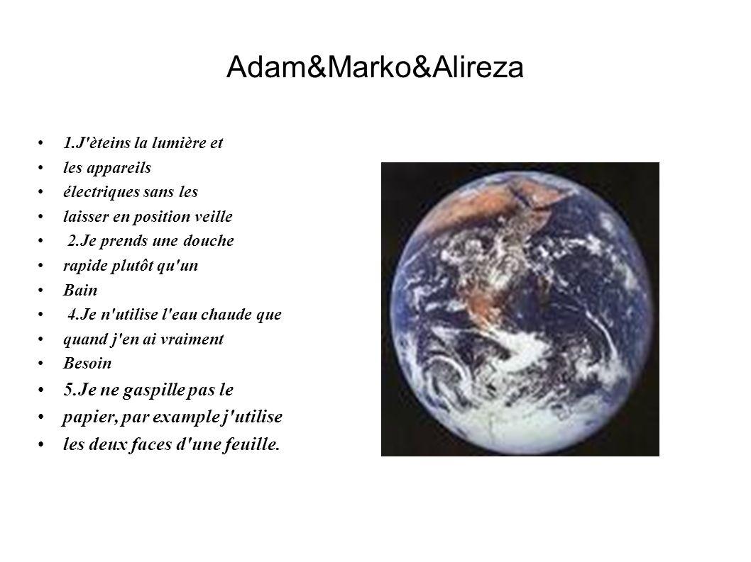 Adam&Marko&Alireza 5.Je ne gaspille pas le