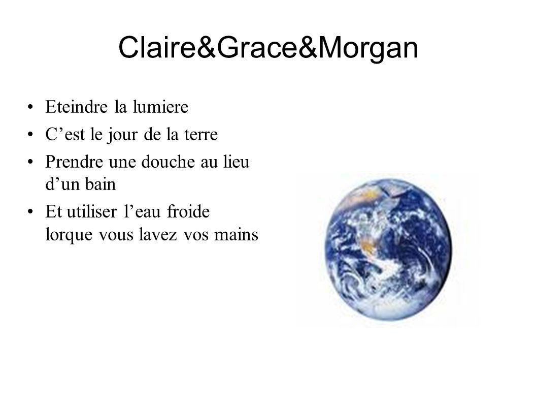Claire&Grace&Morgan Eteindre la lumiere C'est le jour de la terre