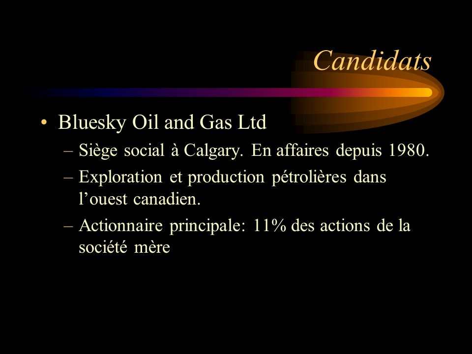 Candidats Bluesky Oil and Gas Ltd
