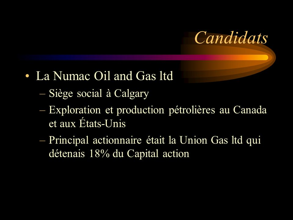 Candidats La Numac Oil and Gas ltd Siège social à Calgary
