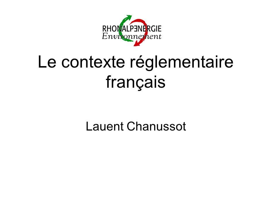 Le contexte réglementaire français