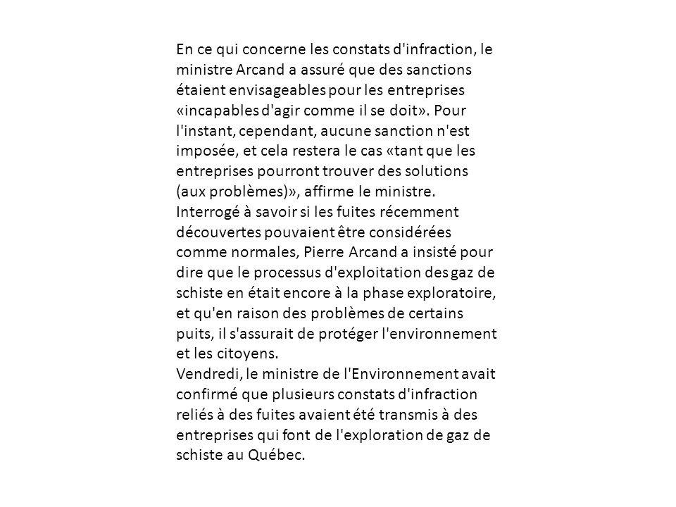 En ce qui concerne les constats d infraction, le ministre Arcand a assuré que des sanctions étaient envisageables pour les entreprises «incapables d agir comme il se doit». Pour l instant, cependant, aucune sanction n est imposée, et cela restera le cas «tant que les entreprises pourront trouver des solutions (aux problèmes)», affirme le ministre.