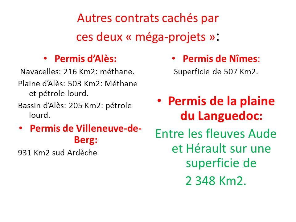 Autres contrats cachés par ces deux « méga-projets »: