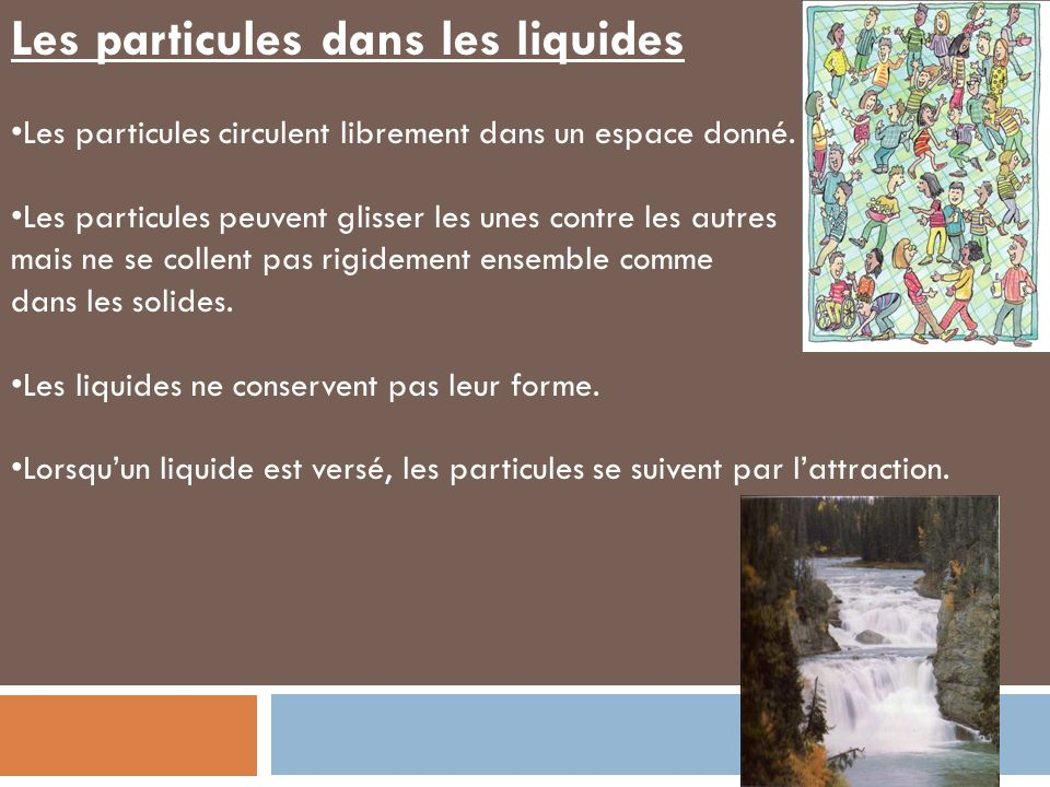 Les particules dans les liquides