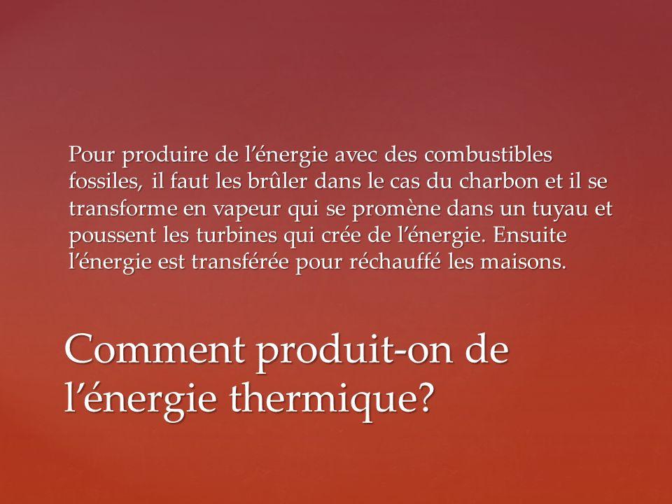 Comment produit-on de l'énergie thermique