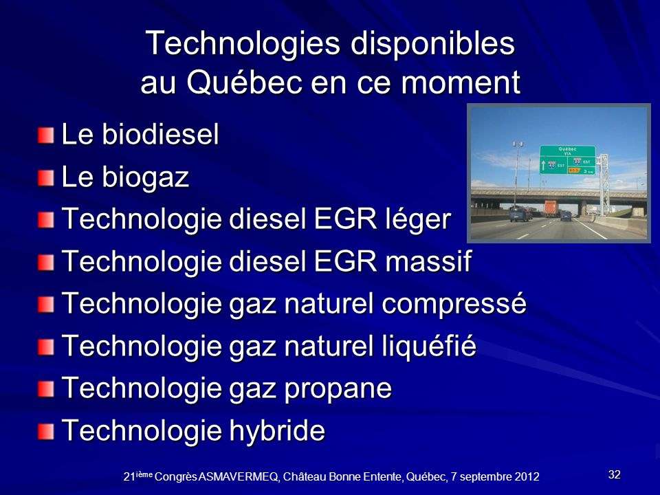 Technologies disponibles au Québec en ce moment