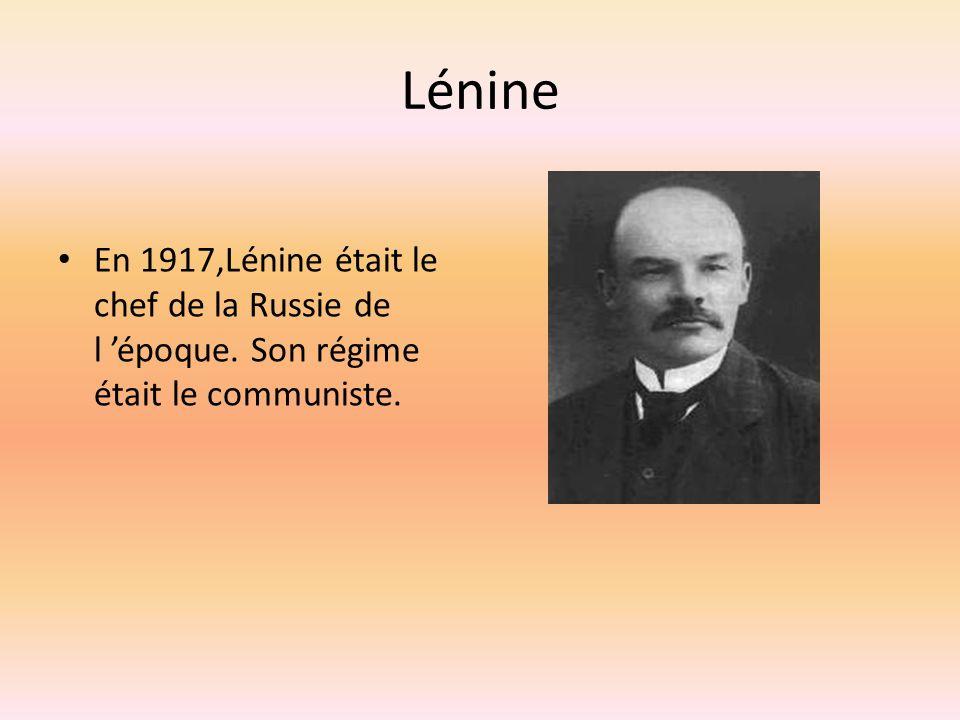 Lénine En 1917,Lénine était le chef de la Russie de l 'époque. Son régime était le communiste.