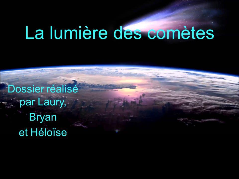 Dossier réalisé par Laury, Bryan et Héloïse