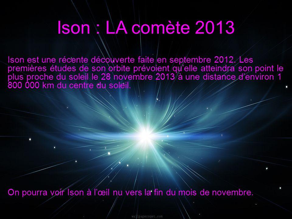 Ison est une récente découverte faite en septembre 2012