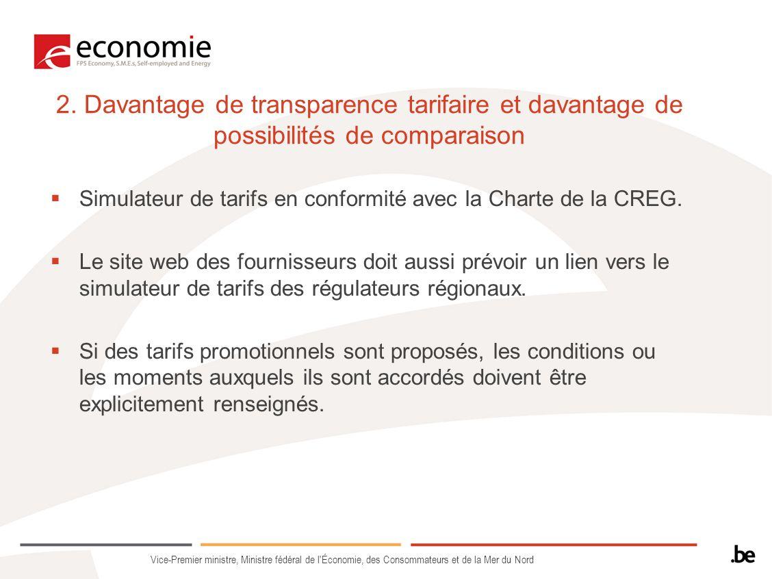 2. Davantage de transparence tarifaire et davantage de possibilités de comparaison