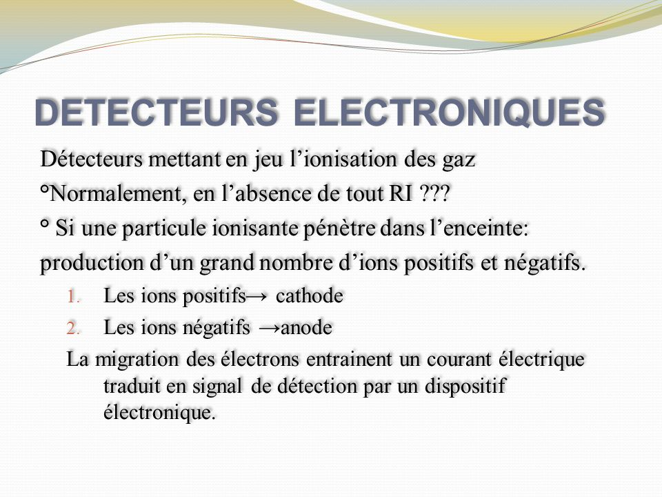 DETECTEURS ELECTRONIQUES
