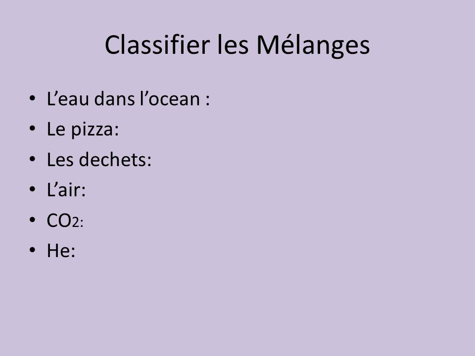 Classifier les Mélanges