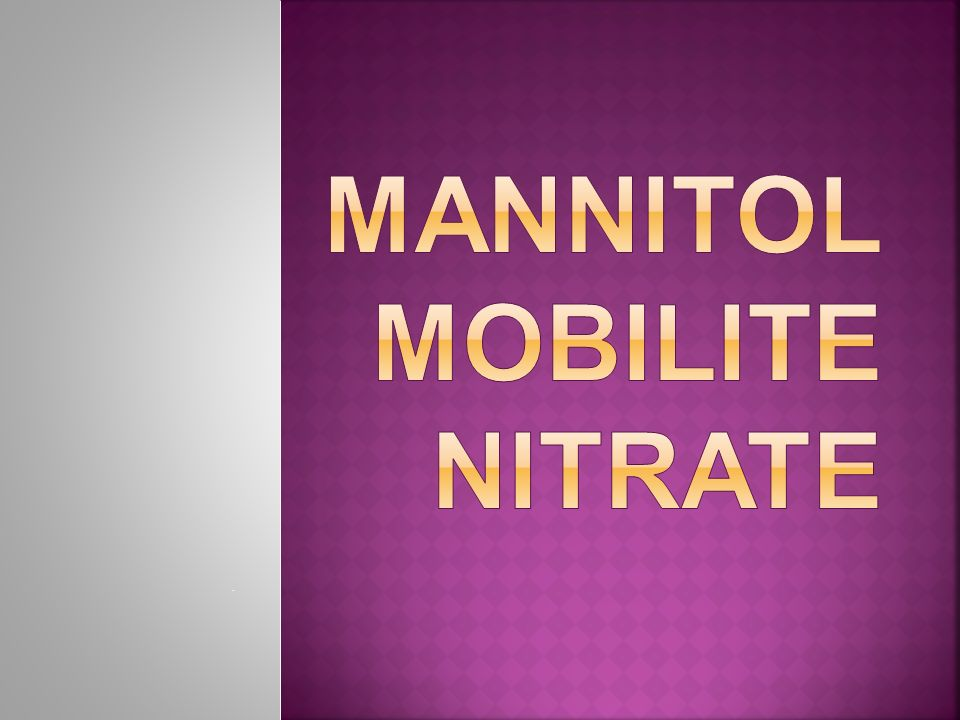 MANNITOL MOBILITE NITRATE