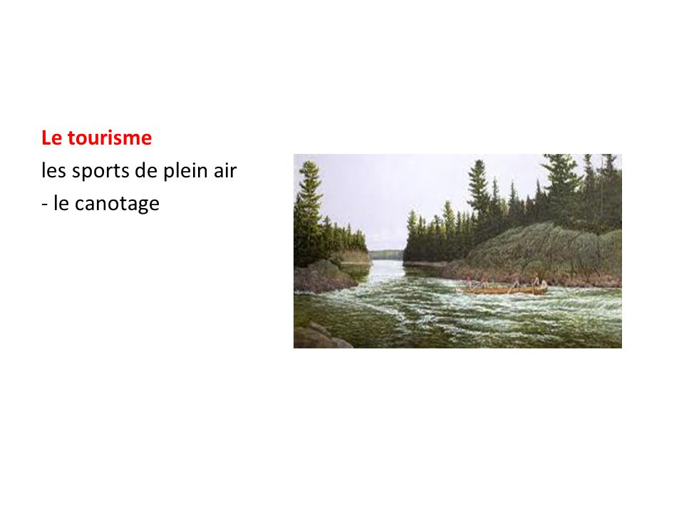 Le tourisme les sports de plein air - le canotage
