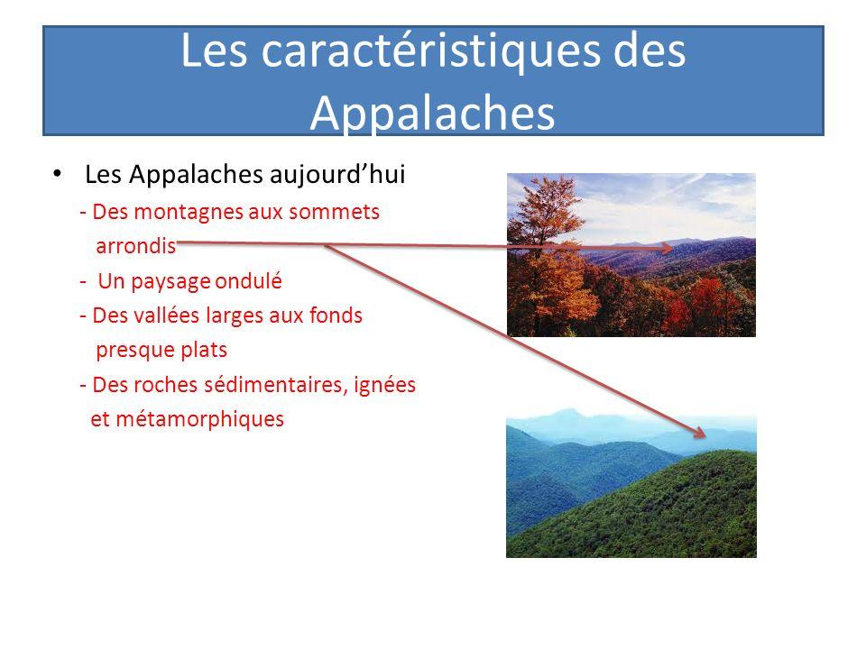 Les caractéristiques des Appalaches