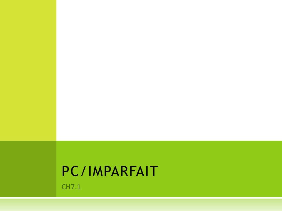 PC/IMPARFAIT CH7.1