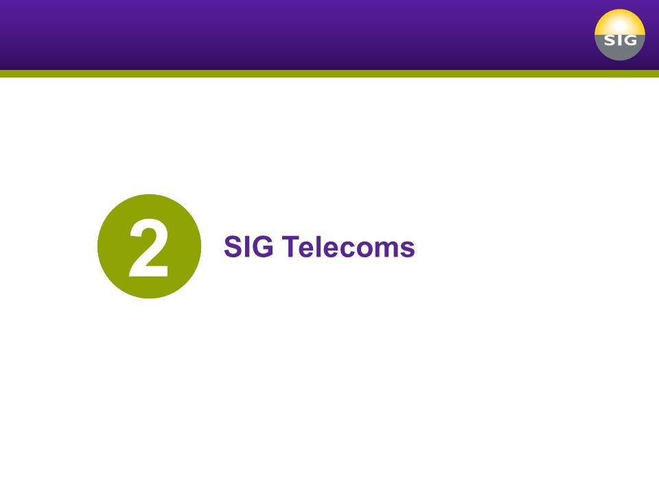 2 SIG Telecoms