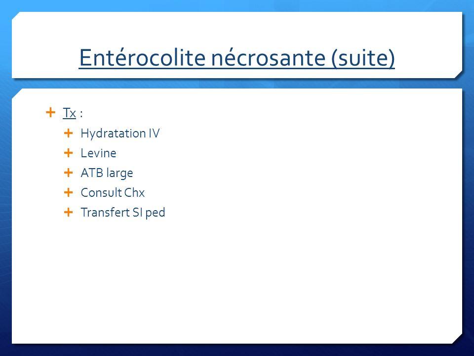 Entérocolite nécrosante (suite)