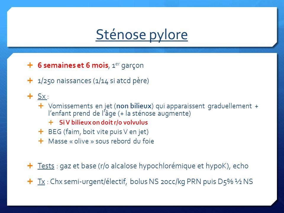 Sténose pylore 6 semaines et 6 mois, 1er garçon
