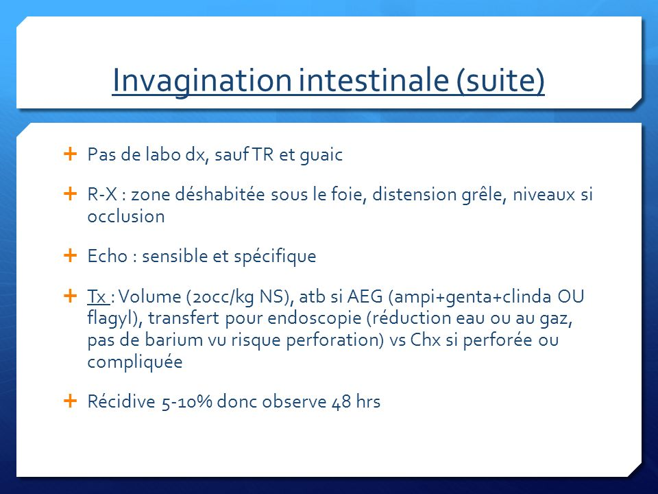 Invagination intestinale (suite)