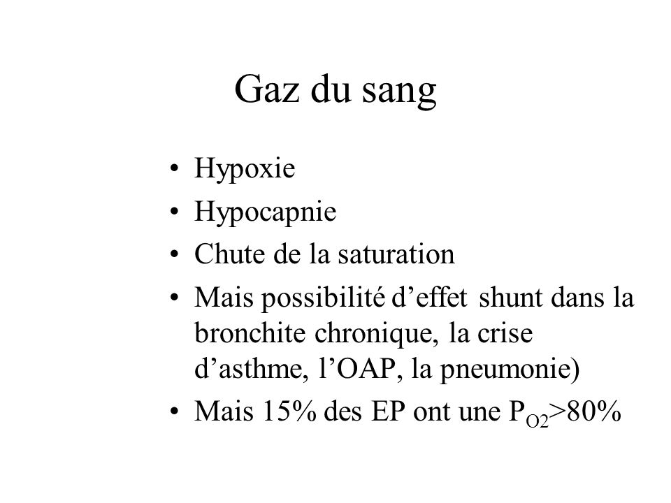 Gaz du sang Hypoxie Hypocapnie Chute de la saturation