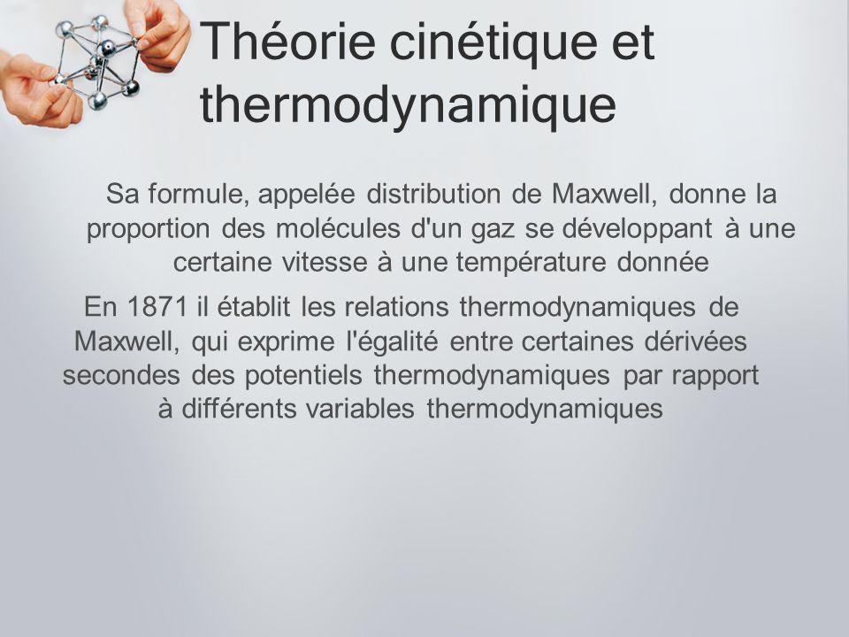 Théorie cinétique et thermodynamique