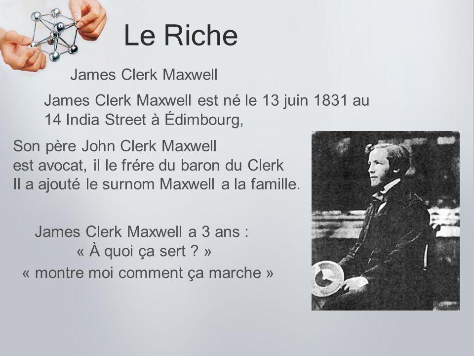 James Clerk Maxwell a 3 ans :