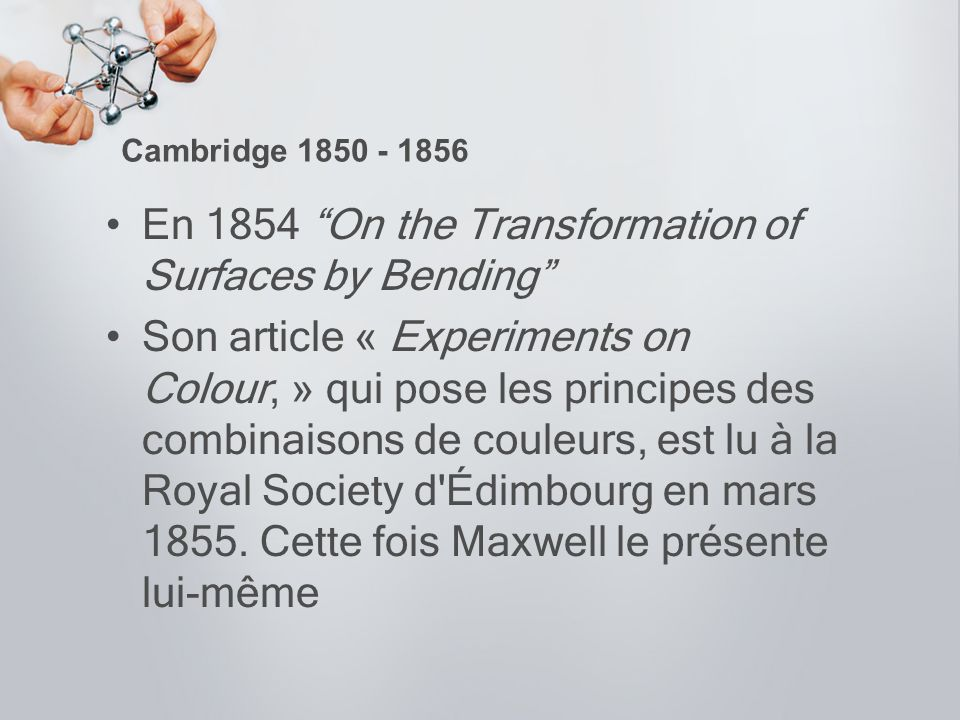 En 1854 On the Transformation of Surfaces by Bending