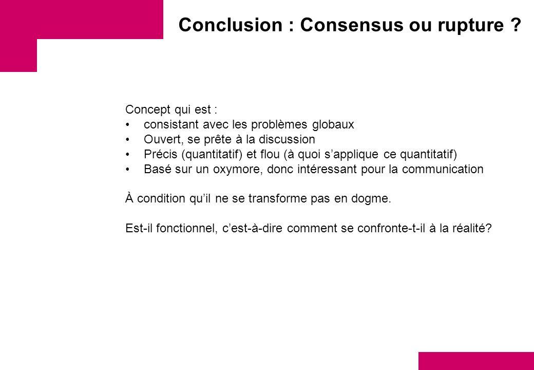 Conclusion : Consensus ou rupture