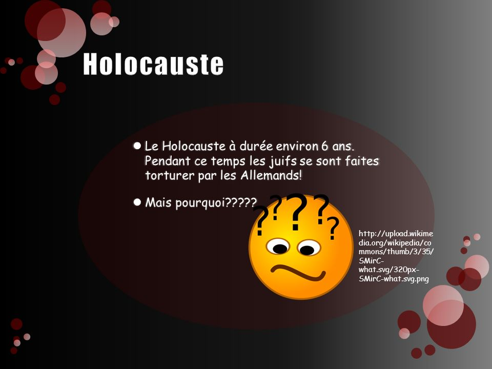 Holocauste Le Holocauste à durée environ 6 ans. Pendant ce temps les juifs se sont faites torturer par les Allemands!