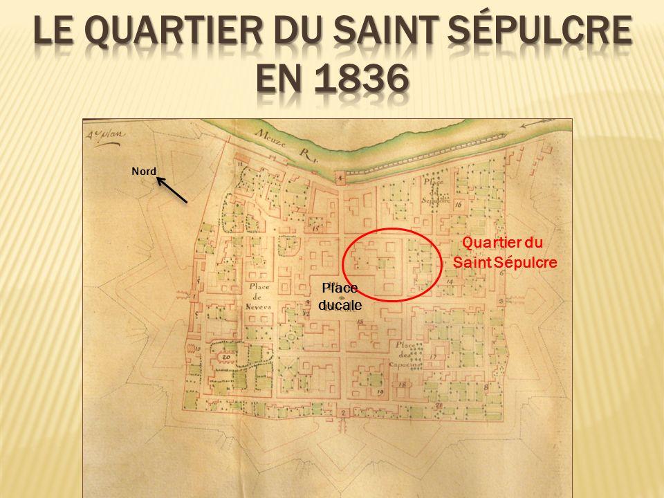 le quartier du Saint Sépulcre en 1836
