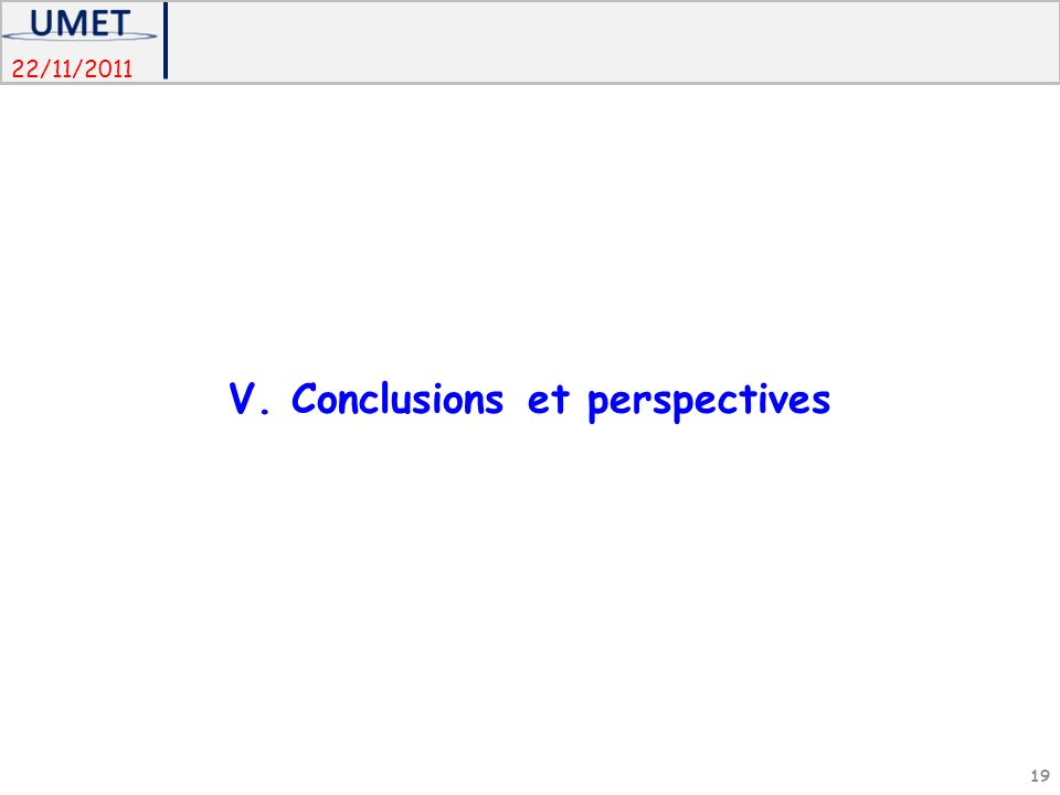 V. Conclusions et perspectives