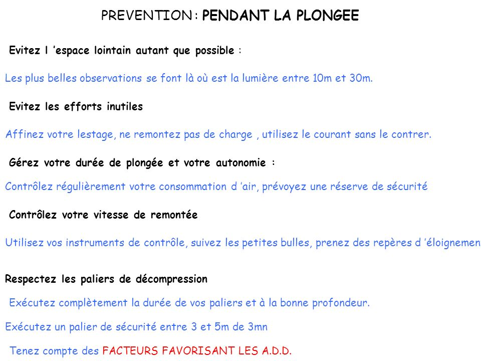 PREVENTION : PENDANT LA PLONGEE