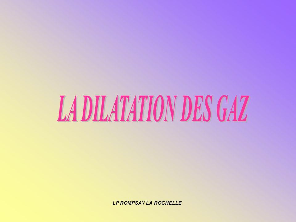 LA DILATATION DES GAZ LP ROMPSAY LA ROCHELLE