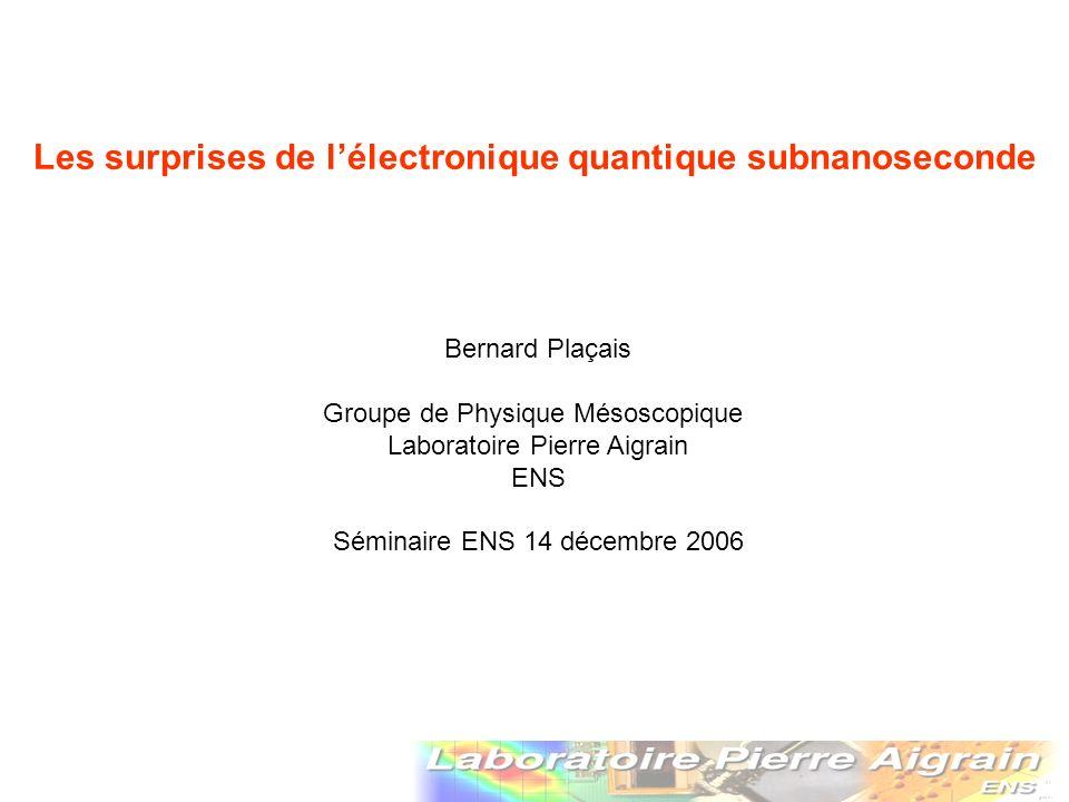 Les surprises de l'électronique quantique subnanoseconde